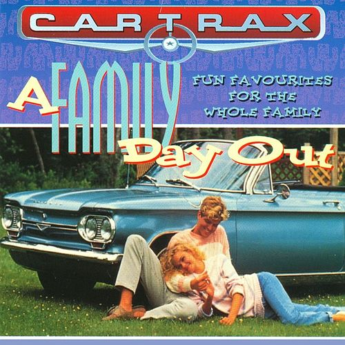 Car Trax - A Family Day Out by Various Artists