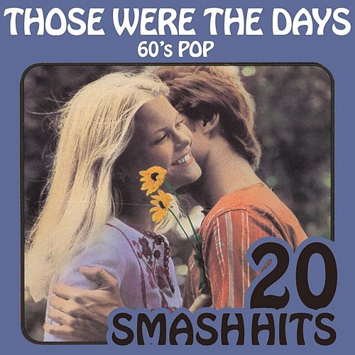 60's Pop - Those Were The Days by Various Artists