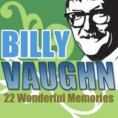 22 Wonderful Memories by Billy Vaughn