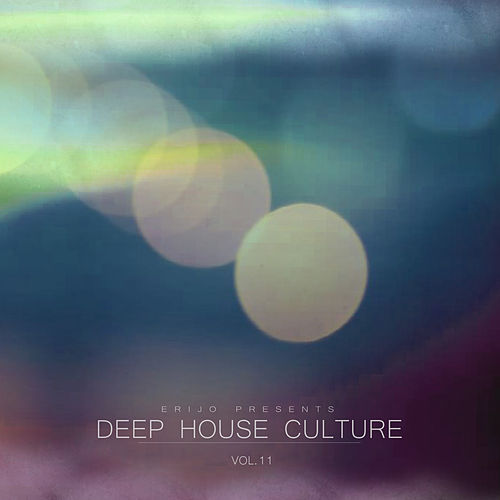 Deep House Culture, Vol. 11 by Various Artists