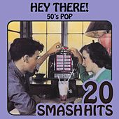 50's Pop - Hey There de Various Artists