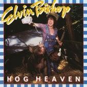 Hog Heaven by Elvin Bishop