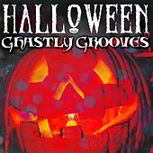 Halloween's Ghastly Grooves de Various Artists