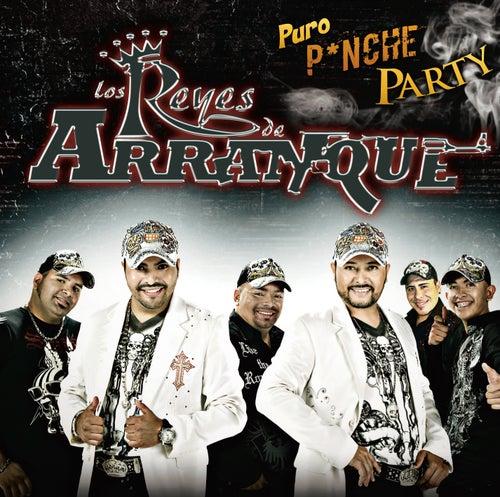 Puro Pinche Party by Los Reyes De Arranque