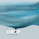 The Drop That Contained the Sea by Christopher Tin