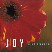 Joy by Mike Stevens