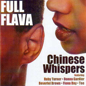 Chinese Whispers by Full Flava