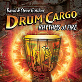 Drum Cargo - Rhythms of Fire by David and Steve Gordon