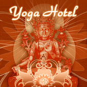 Yoga Hotel by Various Artists