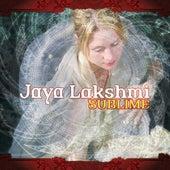 Sublime by Jaya Lakshmi