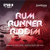 Rum Runner Riddim de Various Artists
