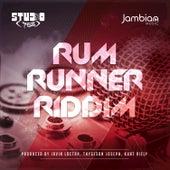 Rum Runner Riddim by Various Artists