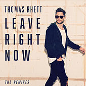 Leave Right Now (The Remixes) by Thomas Rhett
