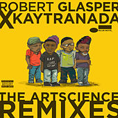 Robert Glasper x KAYTRANADA: The ArtScience Remixes de Robert Glasper