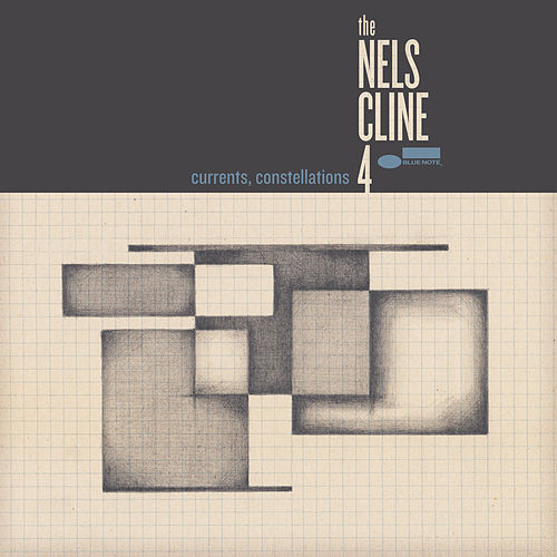 Currents, Constellations by The Nels Cline  4