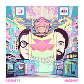 Machine (Coucheron Remix) di Lemaitre