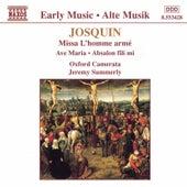 Josquin: Missa L'Homme Arme / Ave Maria / Absalon, Fili Mi von Josquin des Pres