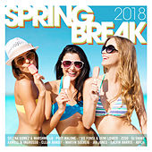 Spring Break 2018 de Various Artists