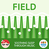 Field - Soothing Sleep Through Music by ABC Kids