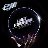 Last Forever (Destructo Remix) von Oliver