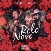 Rolo Novo (Tour USA) de Bruno & Barretto