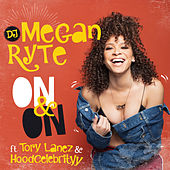 On & On by DJ Megan Ryte