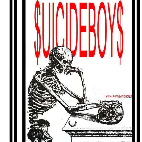 Either Hated Or Ignored de $Uicideboy$