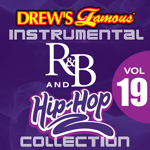 Drew's Famous Instrumental R&B And Hip-Hop Collection (Vol. 19) by Victory