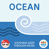 Ocean - Soothing Sleep Through Music by ABC Kids