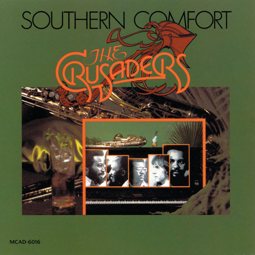 Southern Comfort by The Crusaders