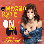 On & On di DJ Megan Ryte