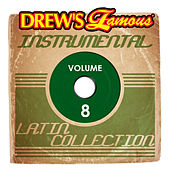 Drew's Famous Instrumental Latin Collection (Vol. 8) de Victory