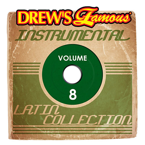 Drew's Famous Instrumental Latin Collection (Vol. 8) by Victory