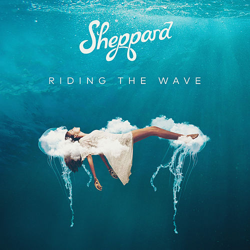 Riding The Wave von Sheppard