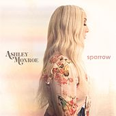 Sparrow by Ashley Monroe
