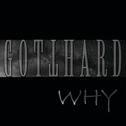 Why by Gotthard