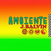 Ambiente by J Balvin
