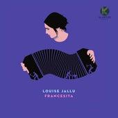 Francesita by Louise Jallu