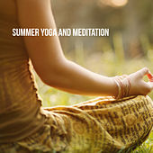 Summer Yoga and Meditation by Various Artists