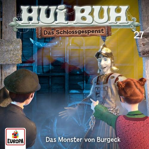 027/Das Monster von Burgeck von HUI BUH neue Welt