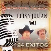 Sentimiento Norteno 24 Exitos, Vol. 1 de Luis Y Julian
