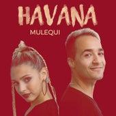 Havana von Mulequi