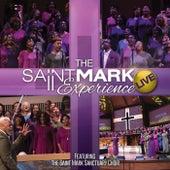 The Saint Mark Experience (Live) by Saint Mark Sanctuary Choir