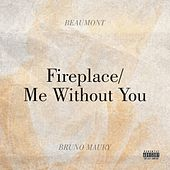 Fireplace / Me Without You de Beaumont