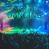 Songs for Dancing by Various Artists