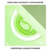 Comfortable (feat. Natalie Major) [Acoustic Version] von Steve Void