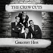 Greatest Hits de The  Crew Cuts