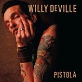 Pistola de Willy DeVille