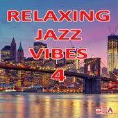 Relaxing Jazz Vibes 4 von JazzyFunk