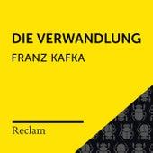 Kafka: Die Verwandlung (Reclam Hörbuch) von Reclam Hörbücher
